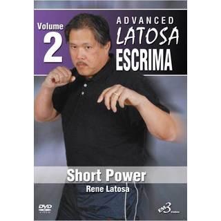 Rene Latosa Advanced Escrima #2 Short Power DVD Filipino Martial Arts