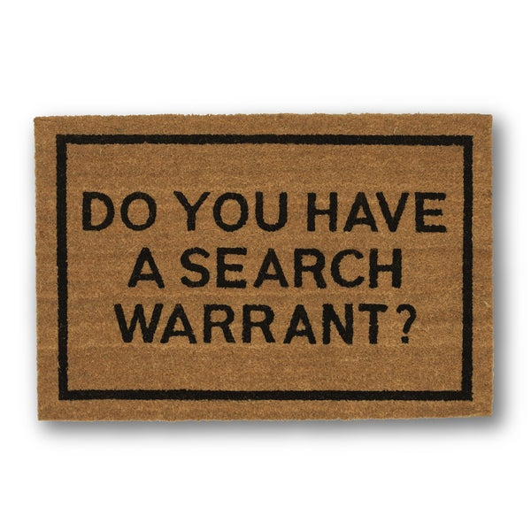 Clever doormats do you have a search warrant brown coir doormat 20in x30in free shipping on - Clever doormats ...