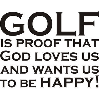 Design on Style 'Golf Is Proof That God Loves Us' Vinyl Wall Art Humor Decor Lettering