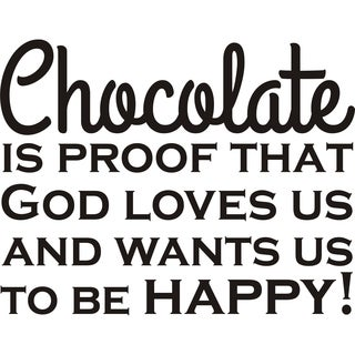 Design on Style 'Chocolate Is Proof That God Loves Us' Vinyl Wall Art Humor Decor Lettering