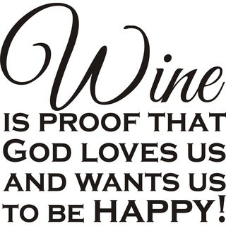 Design on Style 'Wine Is Proof That God Loves Us' Vinyl Wall Art Humor Decor Lettering