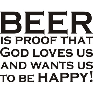 Design on Style 'Beer Is Proof That God Loves Us' Vinyl Wall Art Humor Decor Lettering