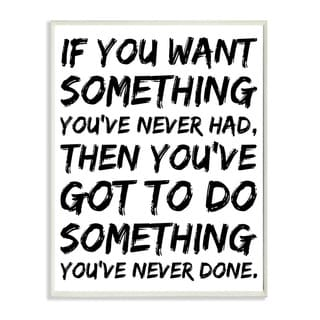 Stupell lulusimonSTUDIO If You Want Something You Never Had Wall Plaque Boutique Chic Wall Plaque
