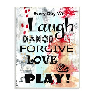 Stupell Laugh Dance Love Forgive Graphic Art Wall Plaque