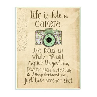 Stupell Life is Like a Camera Inspirational Art Wall Plaque