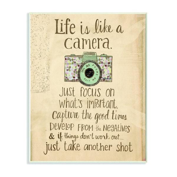 Stupell Life is Like a Camera Inspirational Art Wall Plaque