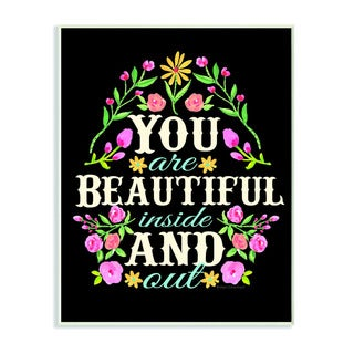 Stupell You Are Beautiful Inside and Out Wreath Textual Art Wall Plaque