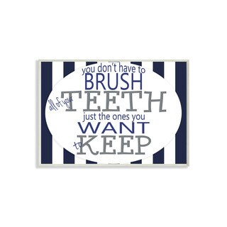 Stupell Brush All of Your Teeth Striped Textual Bath Art Wall Plaque