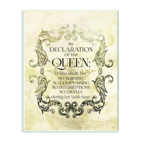 Stupell by Declaration of the Queen Textual Bath Art Wall Plaque