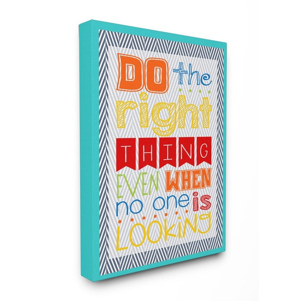 Stupell Do The Right Thing Even When No One is Looking Textual Art 16-inch x 20-inch Canvas