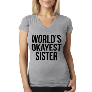 Women's Worlds Okayest Sister Funny Sibling V-neck Style Grey Cotton T-shirt
