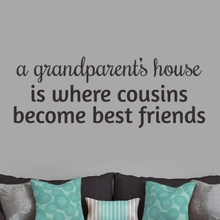 A Grandparent's House Wall Decal - 48 inches x 18 inches