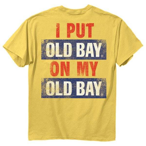 I Put Old Bay On My Old Bay Seasoning Maryland Adult Mens T-shirt