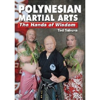 Polynesian Hawaiian Martial Arts Hands of Wisdom DVD Hanshi Ted Tabura