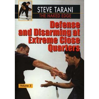 Naked Edge #3 Defense & Disarming Extreme Close Quarter knives DVD Steve Tarani