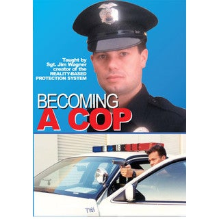 Becoming a Cop 2 DVD Set Sgt Jim Wagner police academy law enforcement test