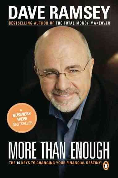 More Than Enough: The Ten Keys to Changing Your Financial Destiny (Paperback)