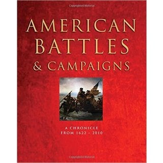 American Battles & Campaigns: A Chronicle from 1622-Present (Hardcover)