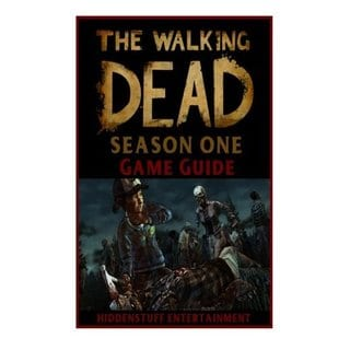 The Walking Dead Season One Game Guide (Paperback)
