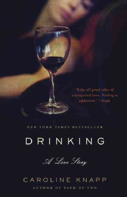 Drinking: A Love Story (Paperback)