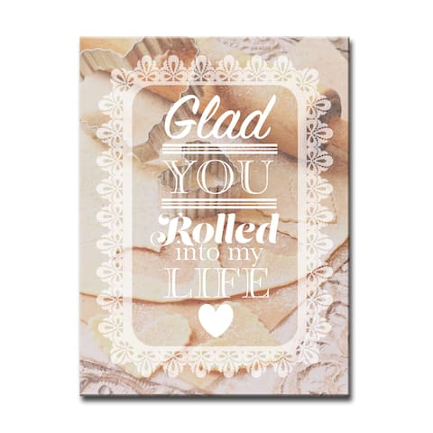 Glad you Rolled In' Kitchen Wrapped Canvas Wall Art