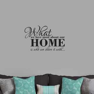 What We Love Most About Our Home' 24 x 15-inch Wall Decal