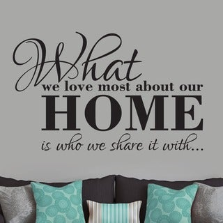 What We Love Most About Our Home' 48 x 30-inch Wall Decal (3 options available)