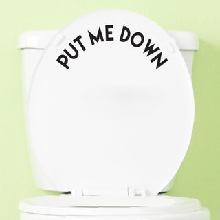 Put Me Down' 10 x 4-inch Bathroom Decal