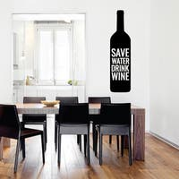 Save Water Drink Wine Wall Decal 6-inch wide x 24-inch tall
