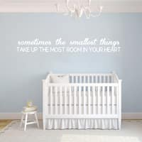 Sometimes The Smallest Things Wall Decal 75-inch wide x 10-inch tall