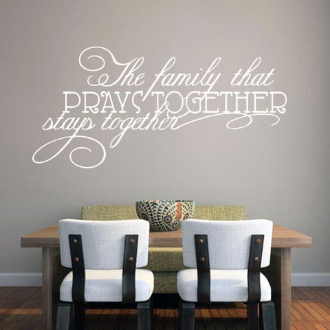 The Family That Prays Together Wall Decal 22-inch wide x 11-inch tall