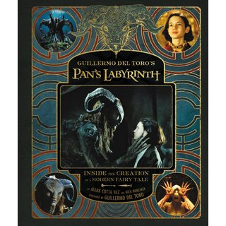 Guillermo Del Toro's Pan's Labyrinth: Inside the Creation of a Modern Fairy Tale (Hardcover)