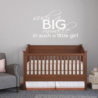 Such a Big Miracle Such a Little Girl Wall Decal 36-inch Wide x 22-inch Tall (More options available)
