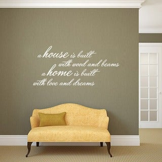 A House Is Built Wall Decal 48 inches wide x 22 inches tall