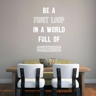 Be A Fruit Loop Wall Decal 24 inches wide x 36 inches tall