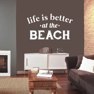 Life Is Better At The Beach Wall Decal 48 inches wide x 27 inches tall