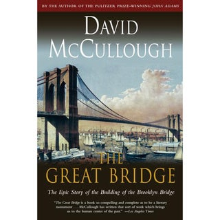The Great Bridge: The Epic Story of the Building of the Brooklyn Bridge (Paperback)