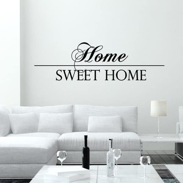 Wall Decal Quotes Home Sweet Home Vinyl Decals Living Stickers Home Decor Overstock 11179316