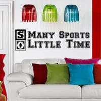 Quote So Many Sports Wall Art Decal Sticker