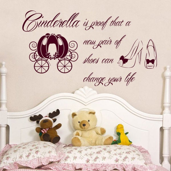 Cinderella Is Proof That A New Pair Of Shoes Can Change Your Life Quotes Wall Art  sc 1 st  Overstock & Cinderella Is Proof That A New Pair Of Shoes Can Change Your Life ...