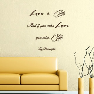 Quote Love is Life Wall Art Sticker Decal Brown