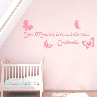 Cinderella Girl Quotes Even Miracles Take A Little Time Wall Art Sticker Decal Pink