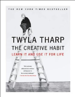 The Creative Habit: Learn It And Use It For Life (Paperback)
