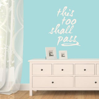 This Too Shall Pass Wall Decal 18 inches wide x 24 inches tall