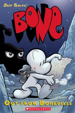 Bone. 1,out from Boneville: Out from Boneville (Hardcover)