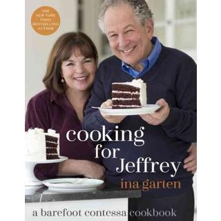 Cooking for Jeffrey: a barefoot contessa cookbook (Hardcover)