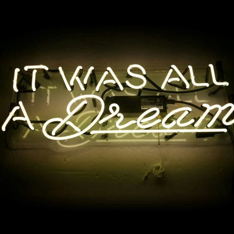 Oliver Gal 'It Was All a Dream' Neon Sign