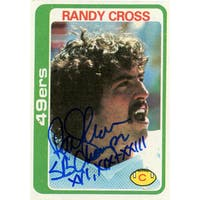 "Randy Cross Rookie Card w/ ""SB Champs XVI, XIX, XXIII"" insc"