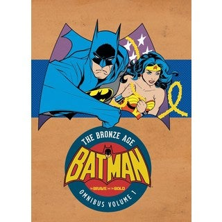 Batman the Brave and the Bold the Bronze Age Omnibus 1: The Brave and the Bold - the Bronze Age (Hardcover)