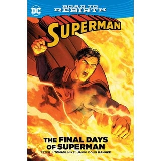 Superman: The Final Days of Superman (Hardcover)